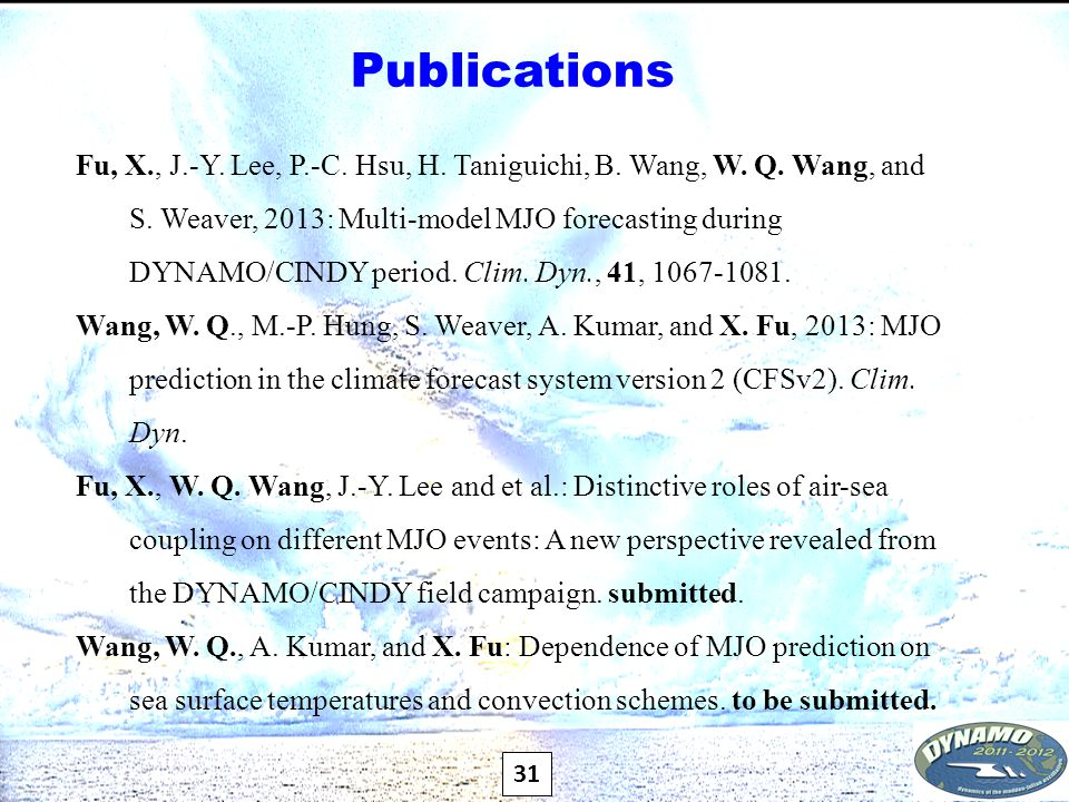 31 Publications Fu, X., J.-Y. Lee, P.-C. Hsu, H.