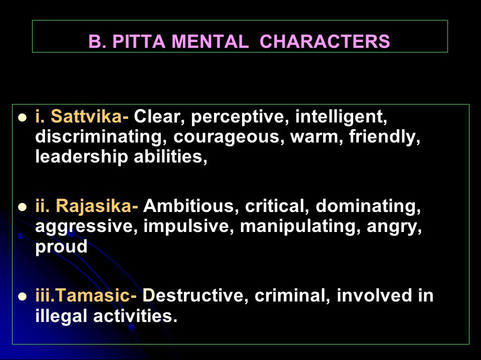 Relation of Doshas and three mental types (gunas) A.