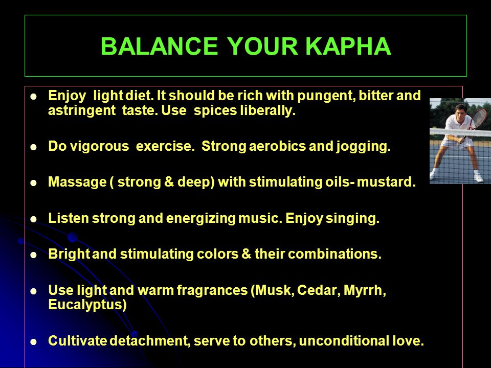 BALANCE YOUR PITTA Enjoy food which is neither too heavy nor too light.