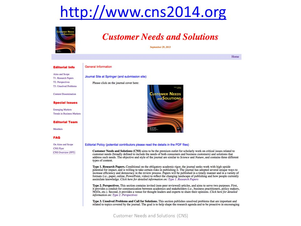 http://www.cns2014.org Customer Needs and Solutions (CNS)