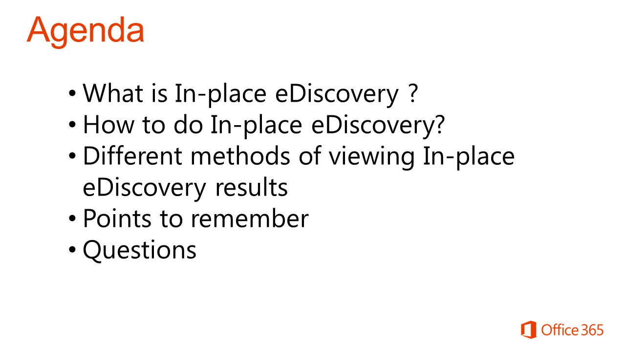 What is In-place eDiscovery . How to do In-place eDiscovery.