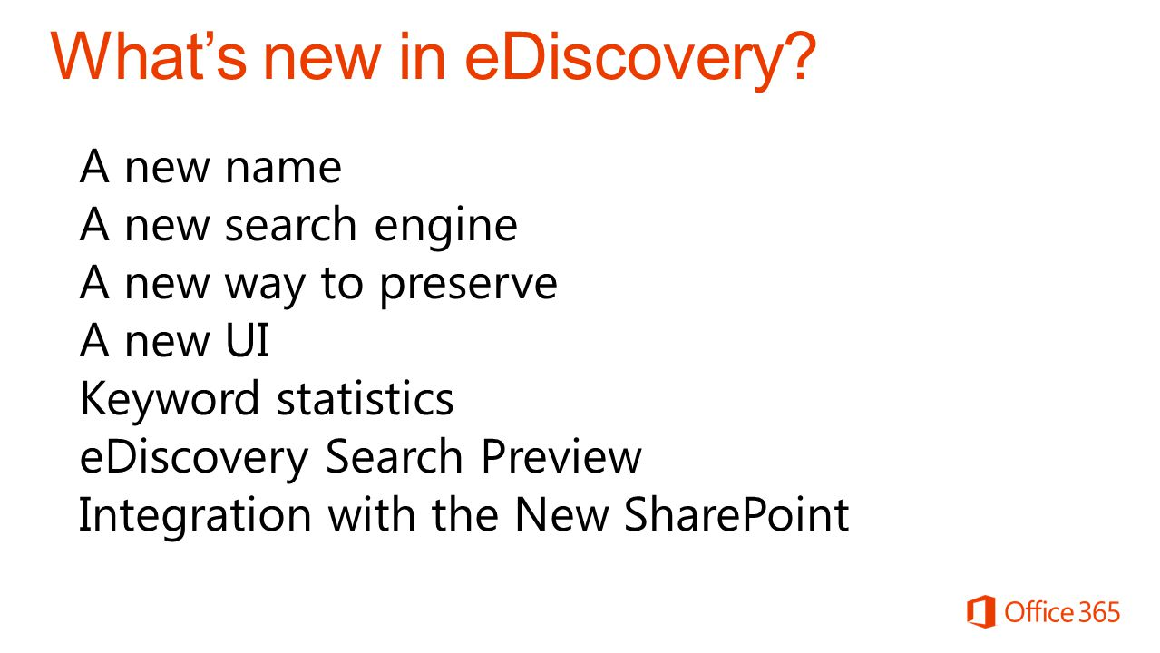 What's new in eDiscovery.