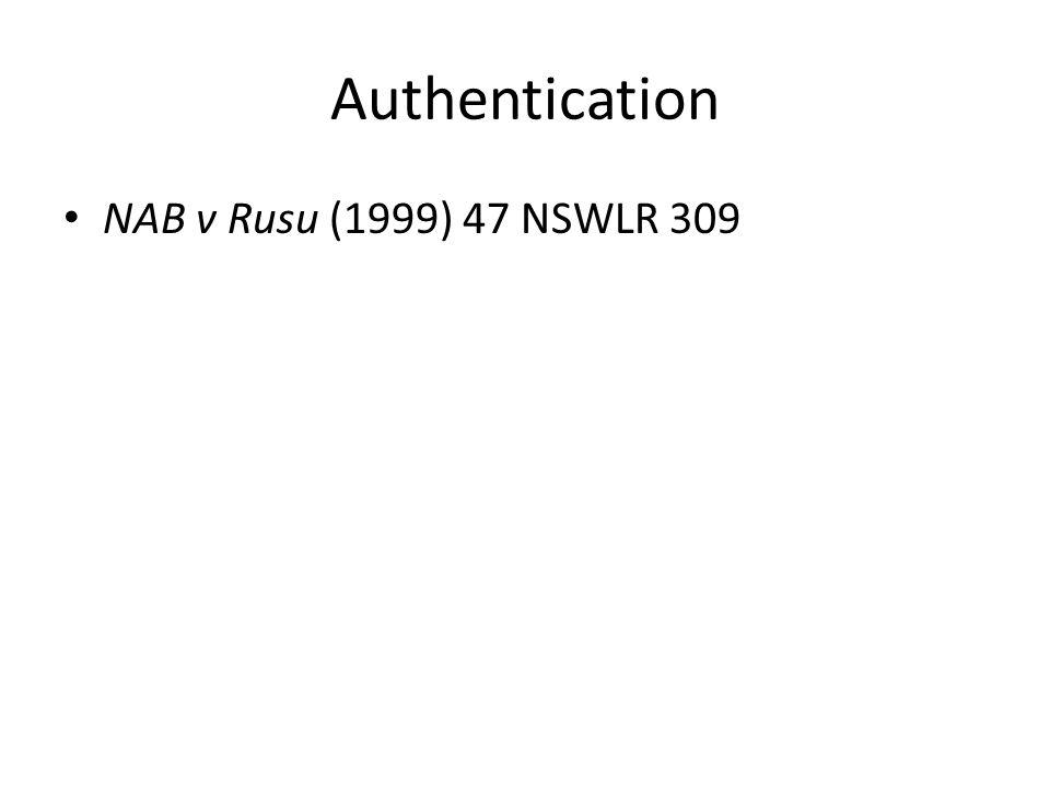 Authentication NAB v Rusu (1999) 47 NSWLR 309