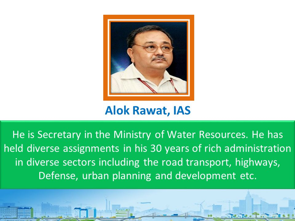 He is Secretary in the Ministry of Water Resources.
