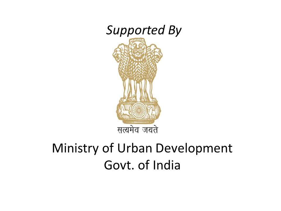 Supported By Ministry of Urban Development Govt. of India