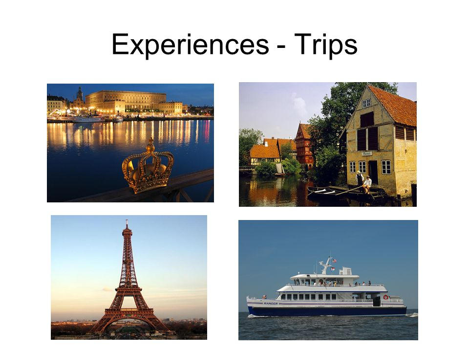 Experiences - Trips