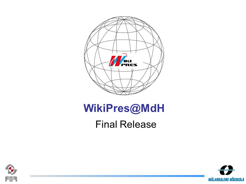 Final Release WikiPres@MdH