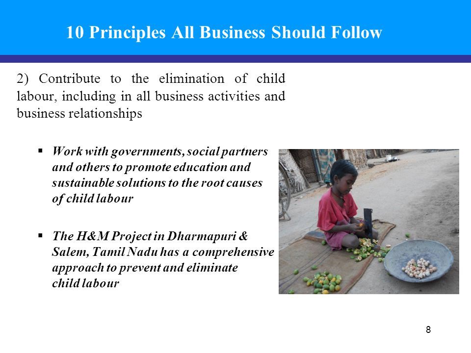 10 Principles All Business Should Follow 2) Contribute to the elimination of child labour, including in all business activities and business relations