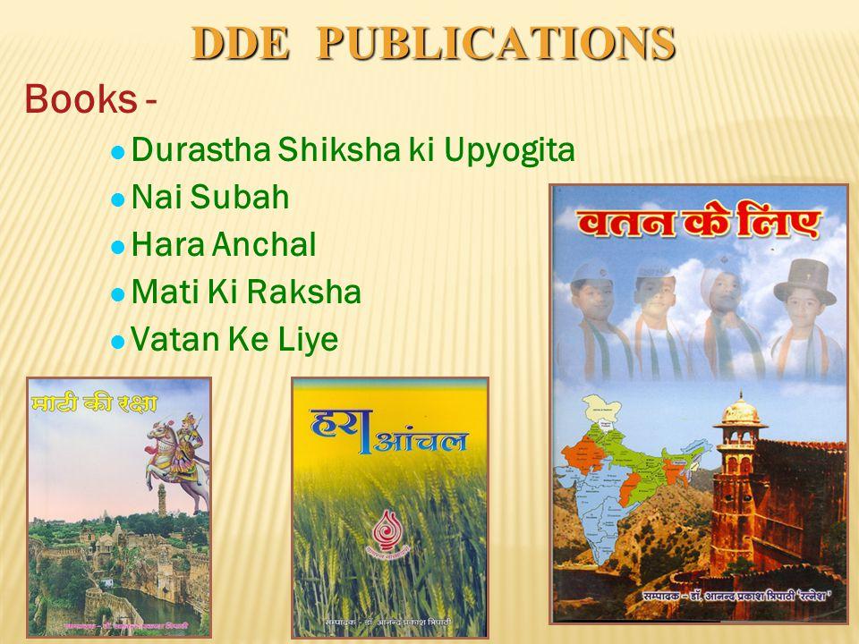 DDE PUBLICATIONS Books - Durastha Shiksha ki Upyogita Nai Subah Hara Anchal Mati Ki Raksha Vatan Ke Liye