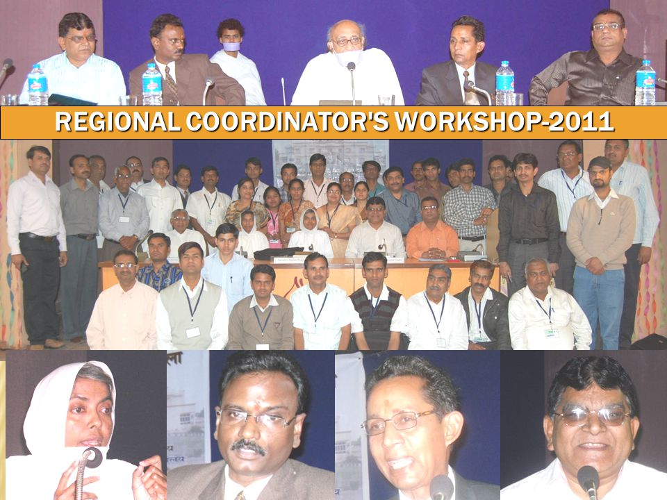 REGIONAL COORDINATOR S WORKSHOP-2011