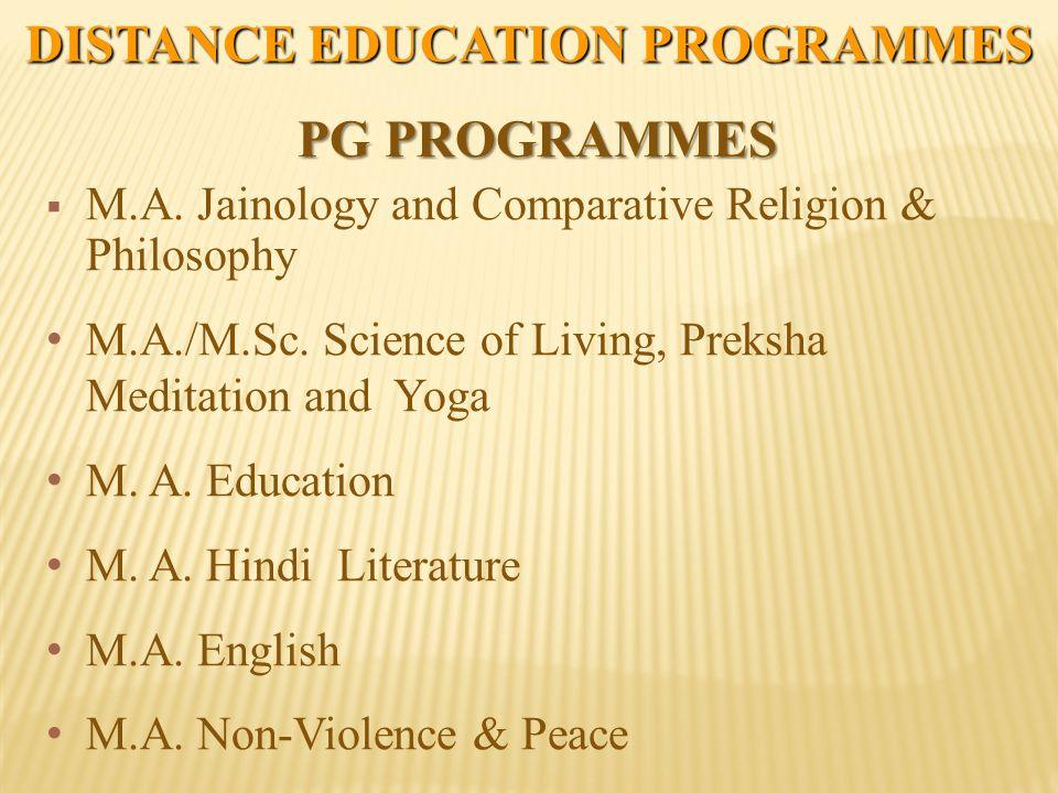 DISTANCE EDUCATION PROGRAMMES PG PROGRAMMES  M.A.