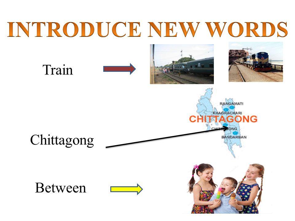 Train Chittagong Between