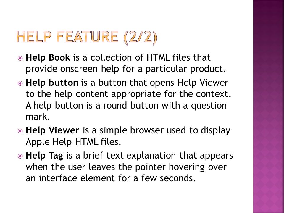  Help Book is a collection of HTML files that provide onscreen help for a particular product.