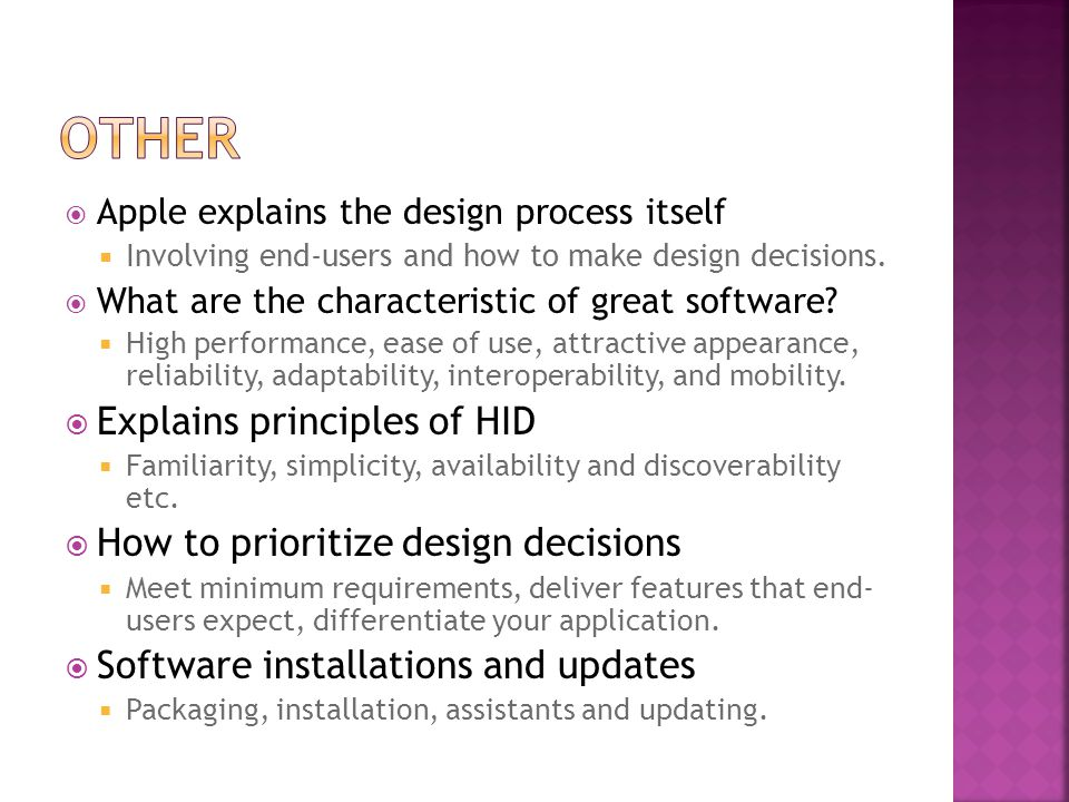  Apple explains the design process itself  Involving end-users and how to make design decisions.