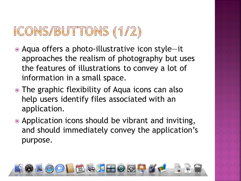  Aqua offers a photo-illustrative icon style—it approaches the realism of photography but uses the features of illustrations to convey a lot of information in a small space.