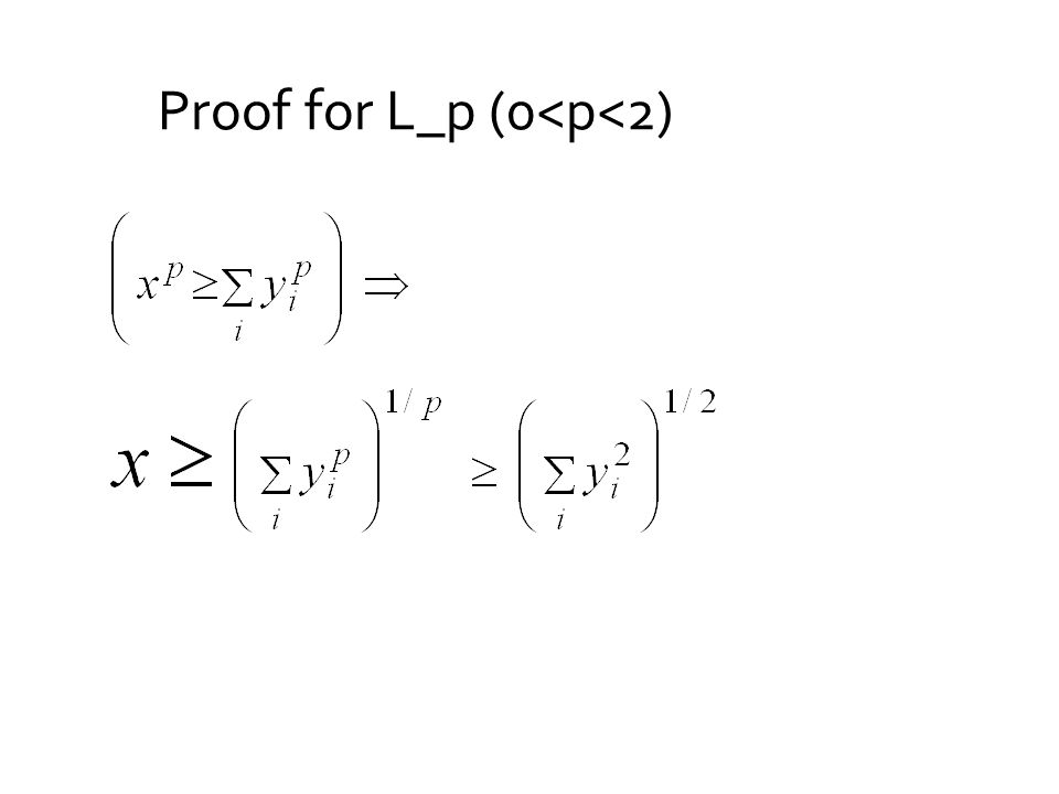 Proof for L_p (0<p<2)
