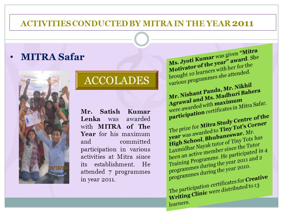 ACTIVITIES CONDUCTED BY MITRA IN THE YEAR 2011 MITRA Safar Mr.