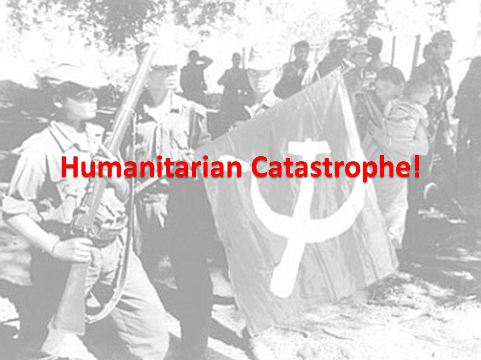 Humanitarian Catastrophe!