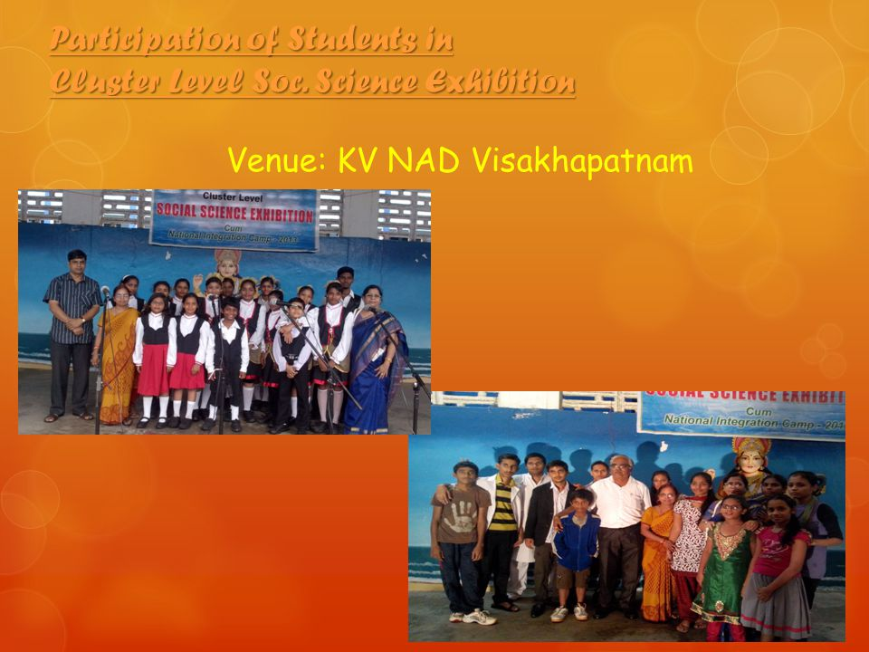 Participation of Students in Cluster Level Soc. Science Exhibition Venue: KV NAD Visakhapatnam