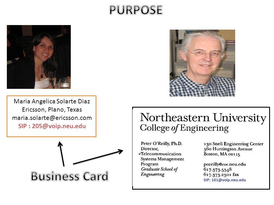 Maria Angelica Solarte Diaz Ericsson, Plano, Texas maria.solarte@ericsson.com SIP : 205@voip.neu.edu