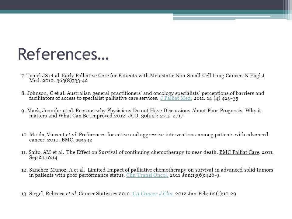 References… 7. Temel JS et al.