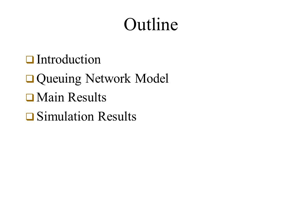 Conclusion and Future Work  Developed queuing network models for multihop wireless ad hoc networks  Used diffusion approximation to evaluate average delay and maximum achievable per-node throughput  Future work: extend analysis to many to one cases, taking deterministic routing into account
