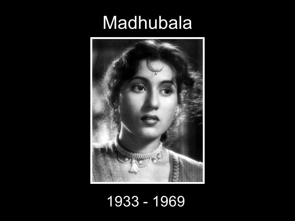 Madhubala 1933 - 1969
