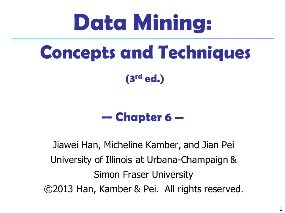 April 30, 2015Data Mining: Concepts and Techniques2