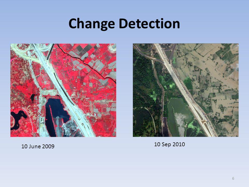 Change Detection 6 10 June 2009 10 Sep 2010