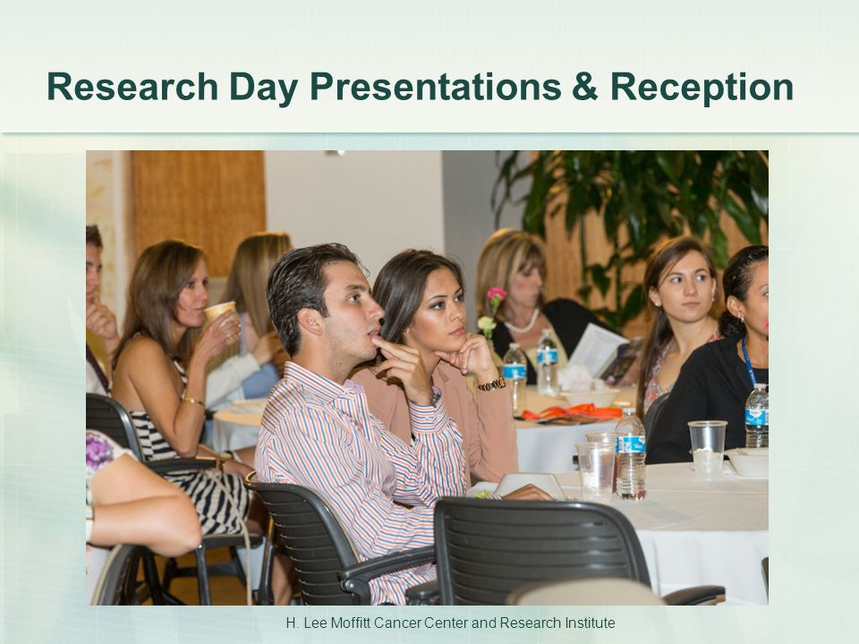 H. Lee Moffitt Cancer Center and Research Institute Research Day Presentations & Reception