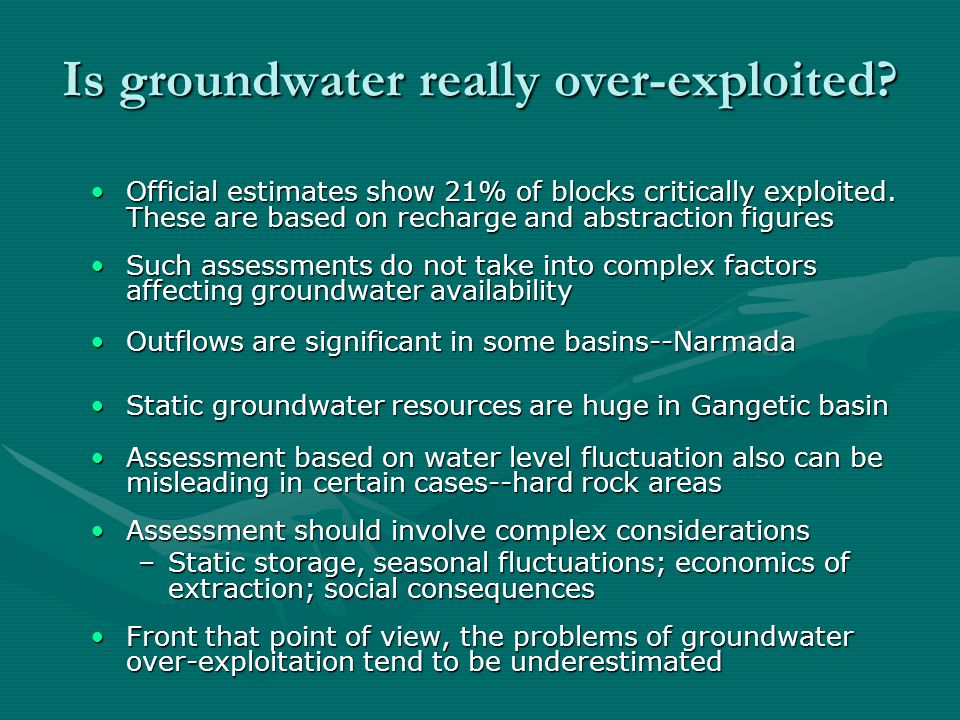 Is groundwater really over-exploited. Official estimates show 21% of blocks critically exploited.