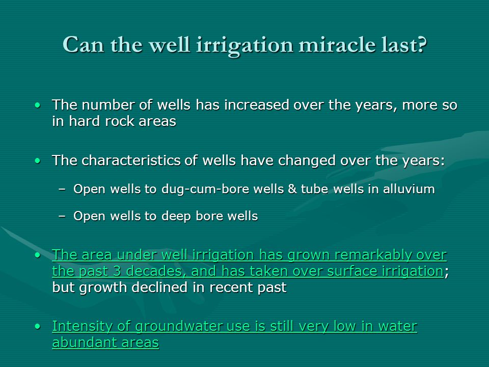 Can the well irrigation miracle last.