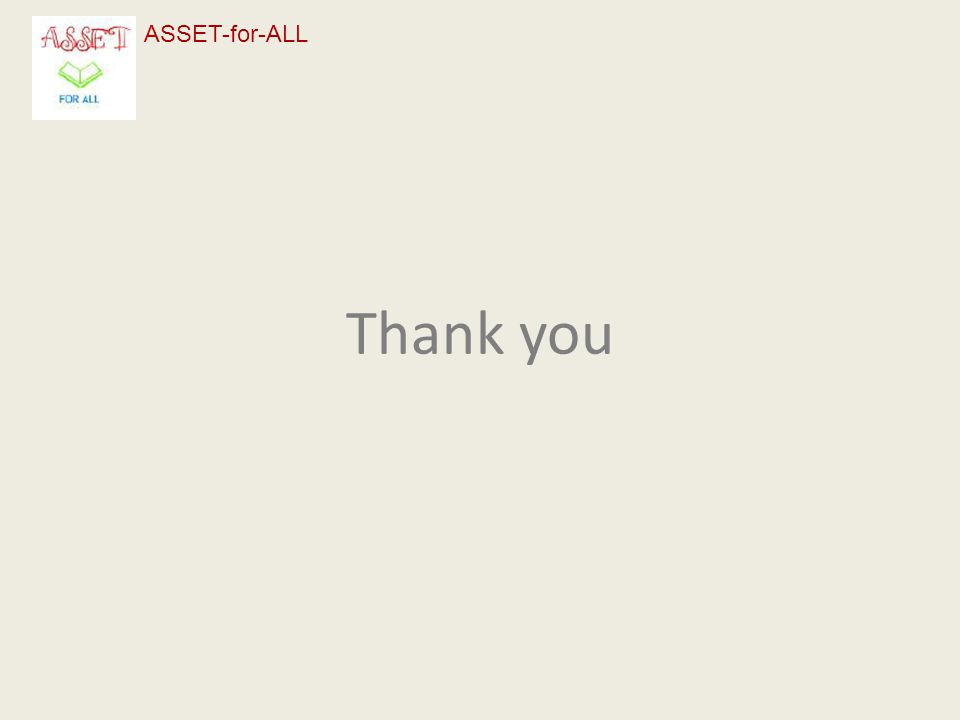 Thank you ASSET-for-ALL