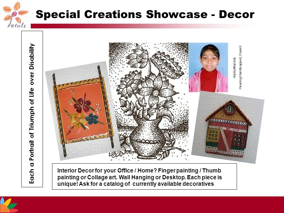 Special Creations Showcase - Decor Each a Portrait of Triumph of Life over Disability Interior Decor for your Office / Home? Finger painting / Thumb p