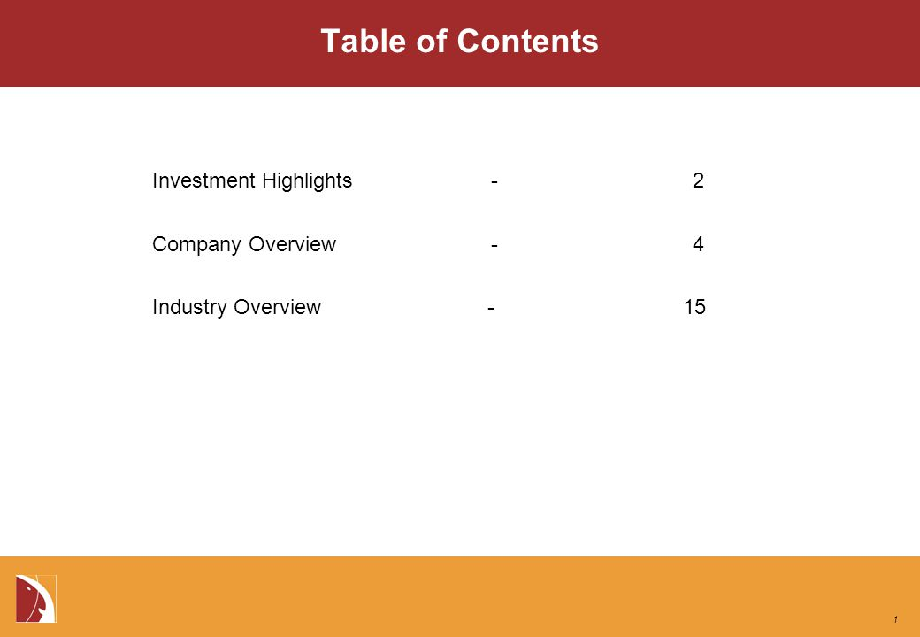 Table of Contents Investment Highlights - 2 Company Overview - 4 Industry Overview - 15 1