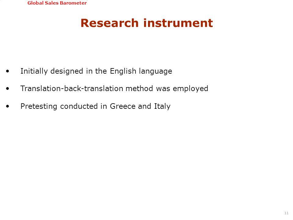 GSSI, June 22-24, 2011 Global Sales Barometer Initially designed in the English language Translation-back-translation method was employed Pretestin