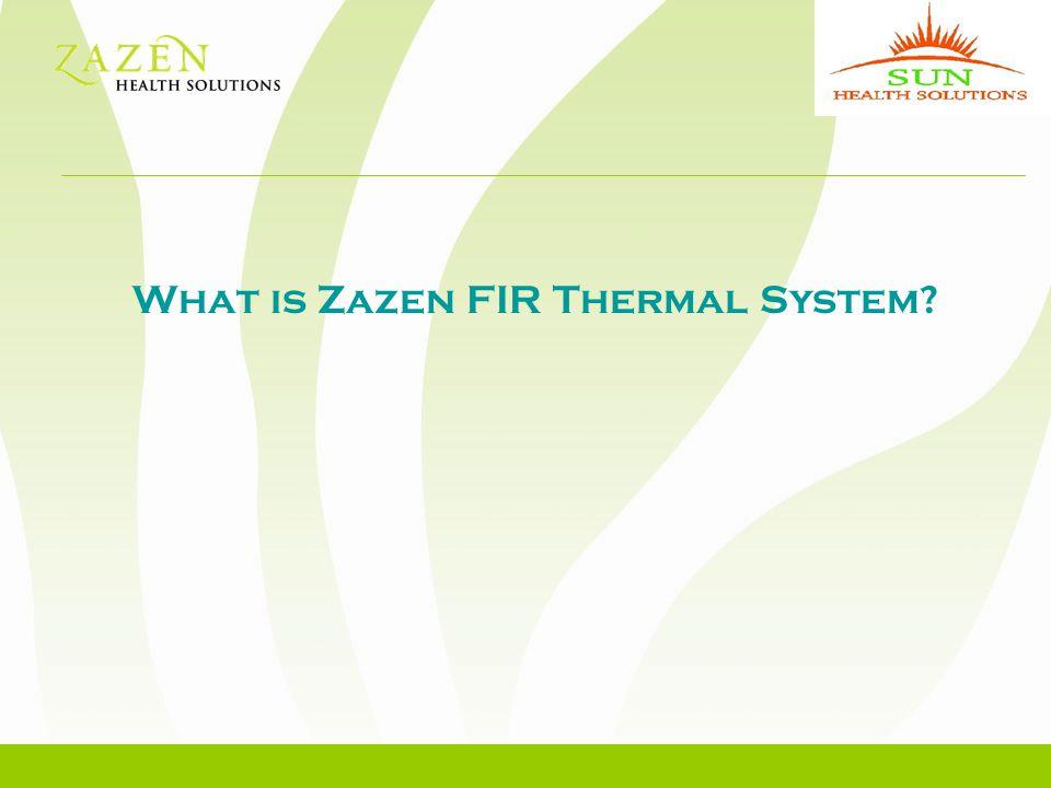 What is Zazen FIR Thermal System