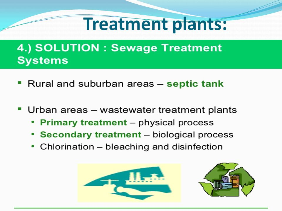 Treatment plants: