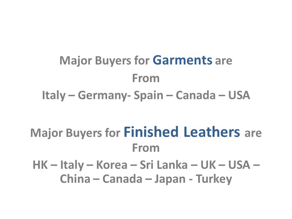 Production Capacity Finished Leathers - Have own Tannery at Chrompet, Chennai, & Ranipet, with a capacity to produce 5 Million Sq.Ft of Leather per annum Leather Jackets - Capacity of about 35,000 Garments per annum in Garment Unit