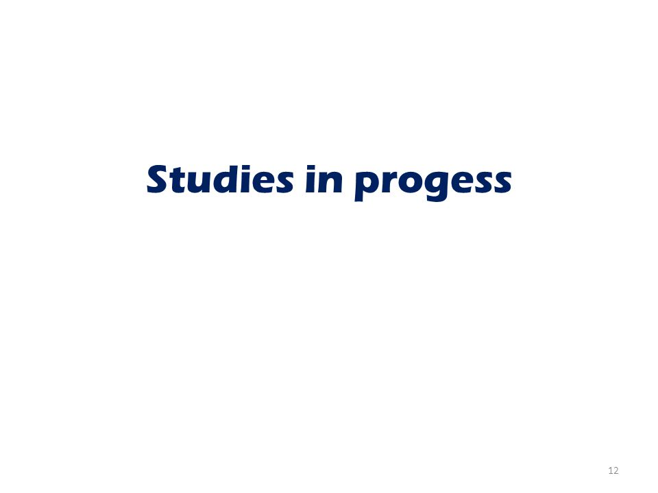 Studies in progess 12