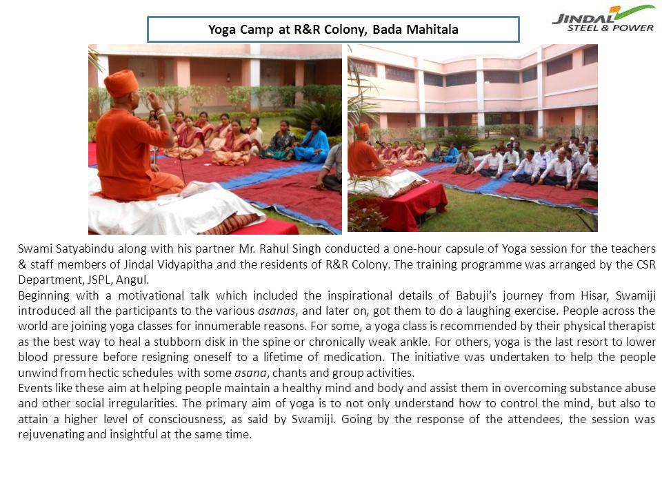 Yoga Camp at R&R Colony, Bada Mahitala Swami Satyabindu along with his partner Mr.
