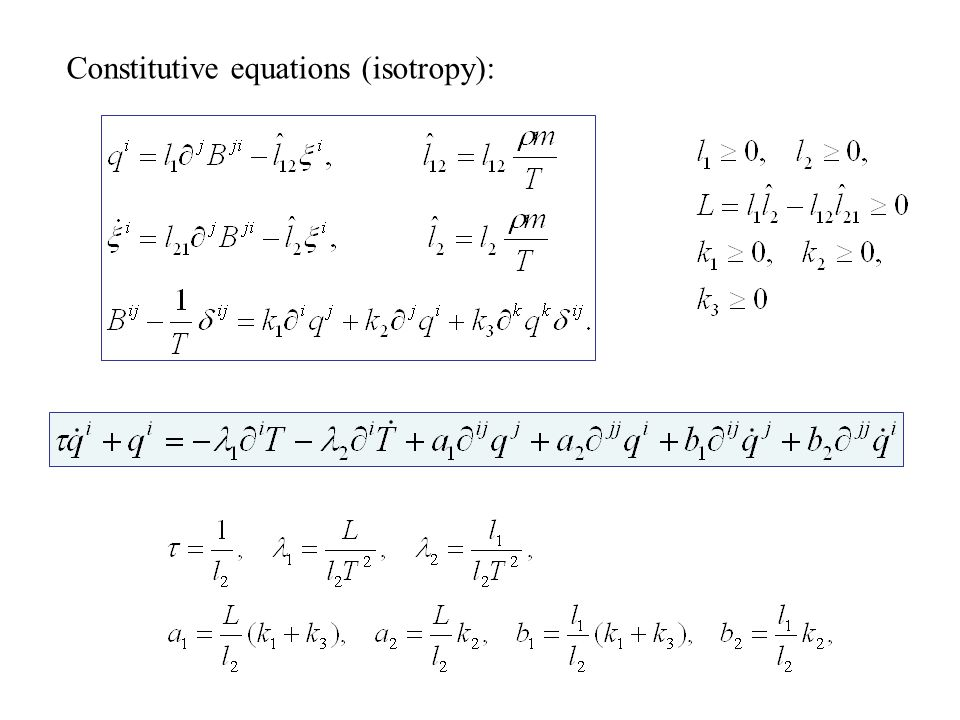 Constitutive equations (isotropy):