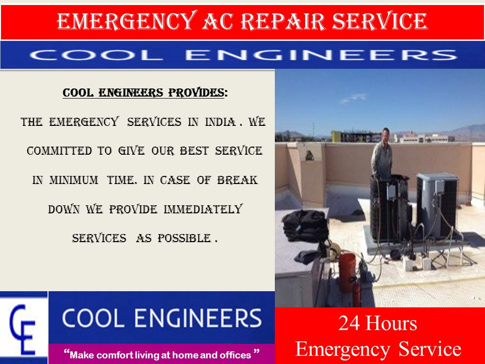 Contact Us-- MAKE COMFORT LIVING AT HOME AND OFFICES 24 Hours Emergency Service 24 Hours Emergency Service Proprieter : Mr.