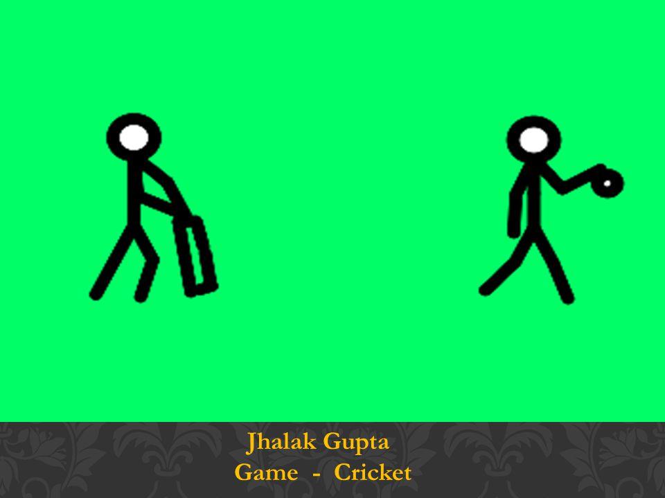 Jhalak Gupta Game - Cricket