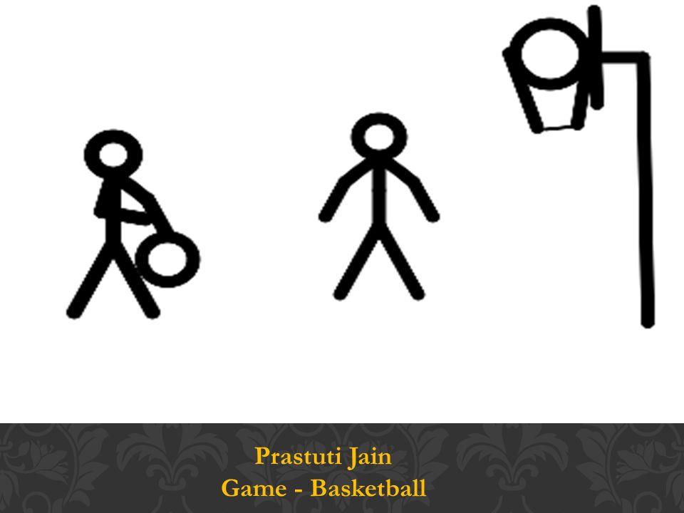 Prastuti Jain Game - Basketball
