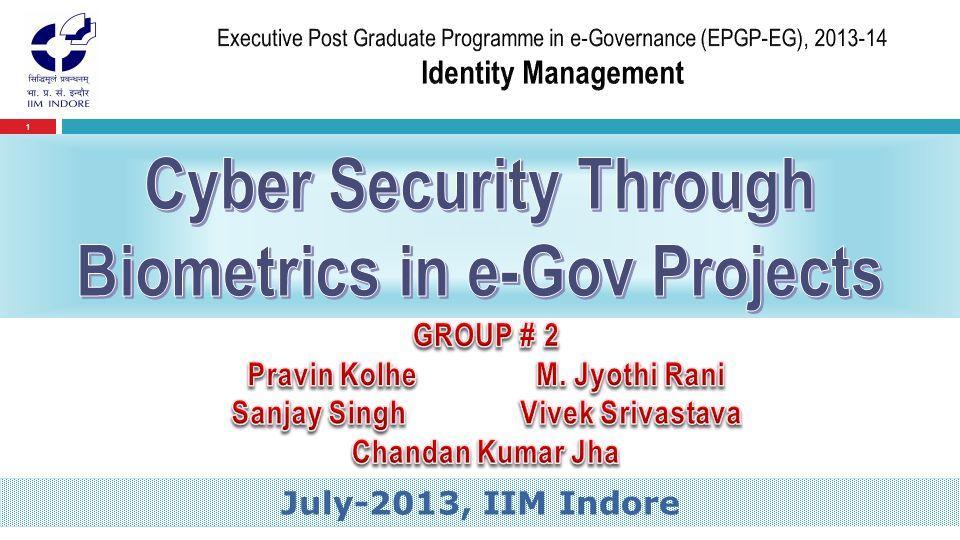 1 Presented by July-2013, IIM Indore