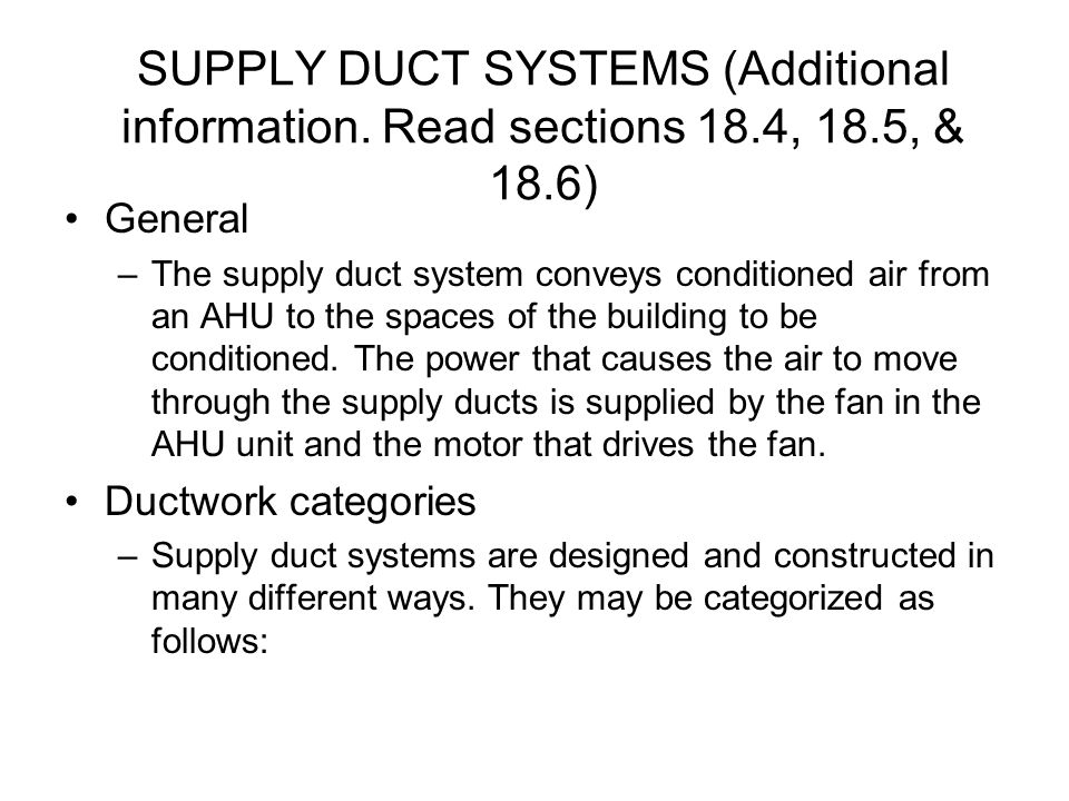 SUPPLY DUCT SYSTEMS (Additional information.