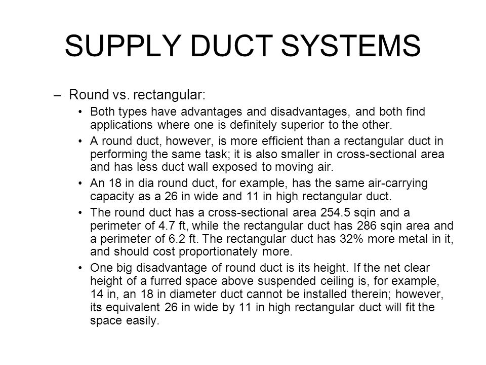 SUPPLY DUCT SYSTEMS –Round vs.
