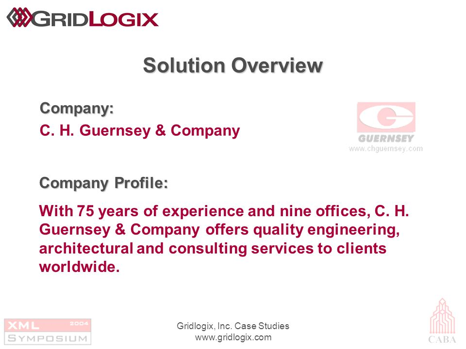 Gridlogix, Inc. Case Studies www.gridlogix.com Solution Overview Company: C.