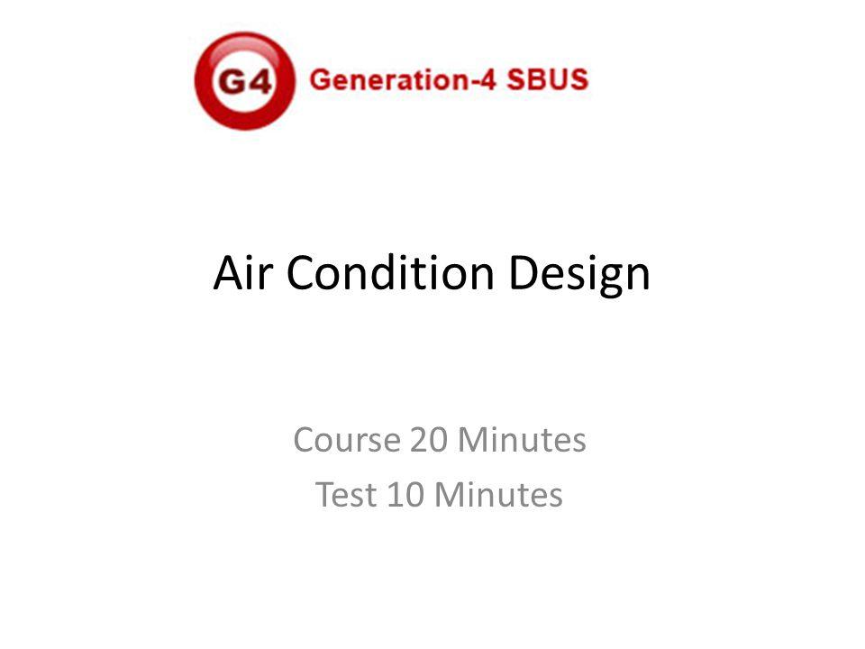 Air Condition Design Course 20 Minutes Test 10 Minutes